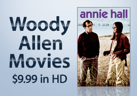 Woody Allen Movies - Own Them in HD for $9.99