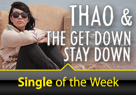 Single of the Week: Thao & The Get Down Stay Down