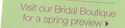 Shop our Bridal Boutique