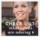 Check out what celebs are adoring