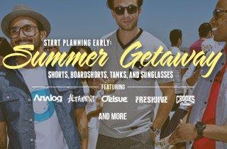 Start Planning Early: Summer Getaway