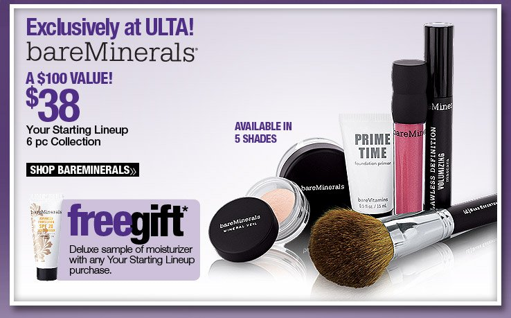 Exclusively at ULTA! bareMinerals Your Starting Lineup 6 pc Collection - $38. A $100 Value. Shop Now.