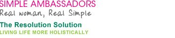 Simple Ambassadors: Real woman, Real Simple - The Resolution Solution: Living Life More Holistically
