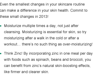 Even the smallest changes in your skincare routine can make a difference in your skin health.