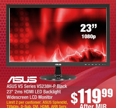 ASUS VS Series VS238H-P Black 23 inch 2ms HDMI LED Backlight Widescreen LCD Monitor