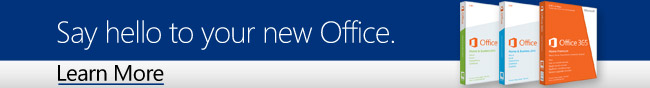 Microsoft - Say hello to your new Office. Learn More.