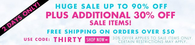 Up to 90% Off Sale! PLUS 30% Off + Free Ship on Sale Item orders over $50! Shop Miss KL Now!