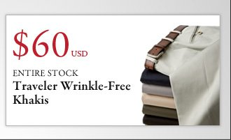 $60 USD Traveler Wrinkle-Free Khakis