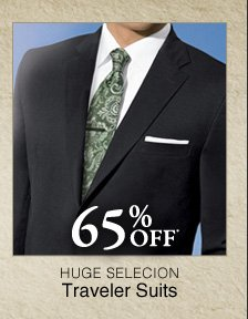 65% OFF* Traveler Suits