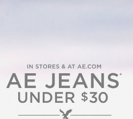 In Stores & At AE.com | AE Jeans Under $30*