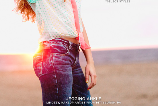 *Select Styles | Jegging Ankle | Lindsey, Makeup Artist From Pittsburgh, PA