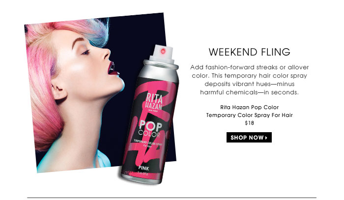 Weekend Fling. Add fashion-forward streaks or allover color. This temporary hair color spray deposits vibrant hues - minus harmful chemicals - in seconds. Rita Hazan Pop Color Temporary Color Spray For Hair, $18