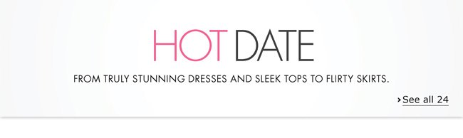 Planning a romantic evening out for Valentine's Day? Check out truly stunning dresses, sleek tops, flirty skirts, and more.