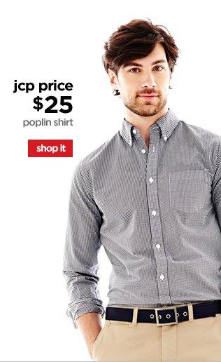 jcp price $25 | poplin shirt | shop it