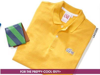 FOR THE PREPPY-COOL GUY