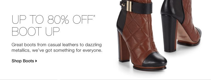 Up To 80% Off* Boot-Up