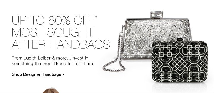Up To 80% Off* Most Sought After Handbags