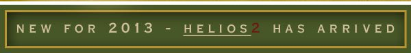 new for 2013 - helios2 has arrived