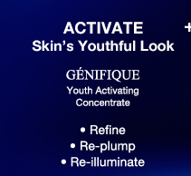 ACTIVATE Skin's Youthful Look | GENIFIQUE Youth Activating Concentrate | Refine | Re-plump | Re-illuminate