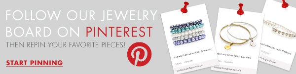 FOLLOW OUR JEWELRY BOARD ON PINTEREST THEN REPIN YOUR FAVORITE PIECES! START PINNING