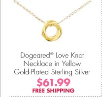 Dogeared® Love Knot Necklace in Yellow Gold-Plated Sterling Silver $61.99 FREE SHIPPING
