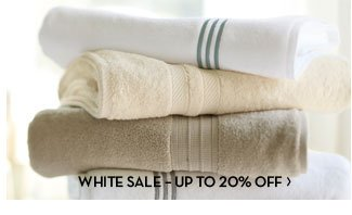 WHITE SALE - UP TO 20% OFF