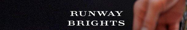 Runway Brights