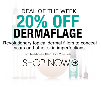 Deal of the Week: 20% Off Dermaflage Limited-Time Offer: Jan. 28 – Feb. 3 Shop Now>>