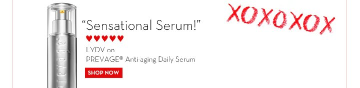 """Sensational Serum!"" - ♥♥♥♥♥ - LYDV on PREVAGE® Anti-aging Daily Serum. SHOP NOW."