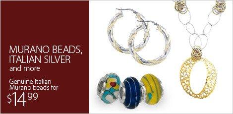 Murano Beads, Italian Silver & more