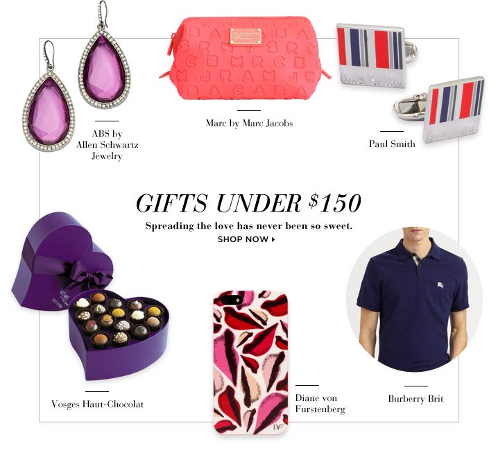 Gifts Under $150...Shop Now