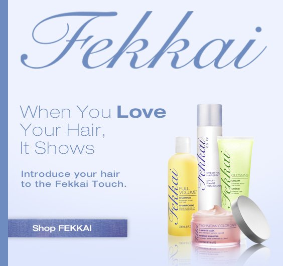 When you love your hair, it shows. Introduce your hair to the fekkai touch. Shop Fekkai