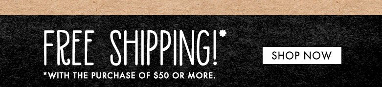 freeshipping with purchase of $50 or more