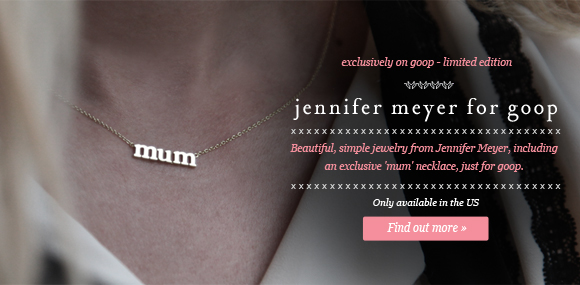 jennifer meyer for goop - http://www.goop.com/shop/