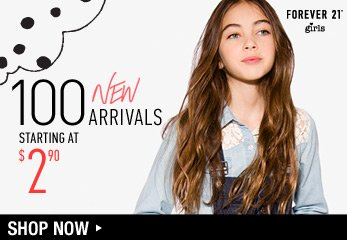 Forever 21 Girls: 100 New Arrivals - Shop Now