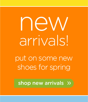 new arrivals! put on some new shoes for spring - shop new arrivals