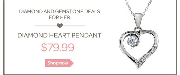 DIAMOND AND GEMSTONE DEALS FOR HER
