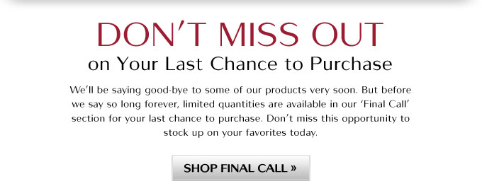 Don't Miss Out on Your Last Chance to Purchase