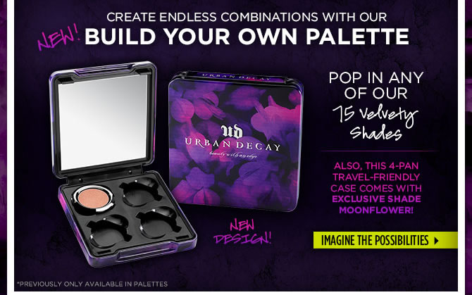 New Build Your Own Palette!  Imagine The Possibilities >