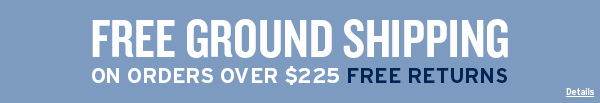 Free Ground Shipping On Orders Over $225