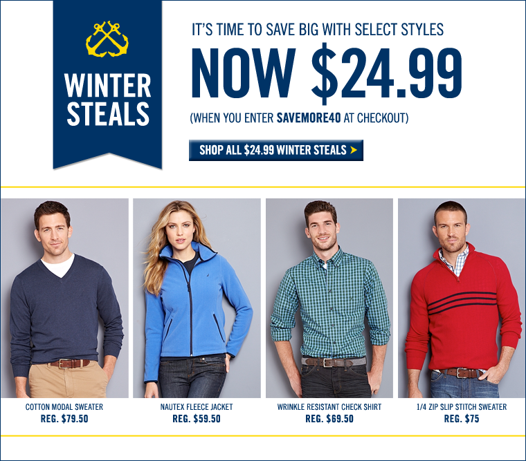 WINTER STEALS! Save big with select styles starting at $24.99!