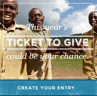 This year's Ticket to Give could be your chance. Create your entry.