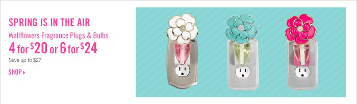Wallflowers Fragrance Plugs & Bulbs – 4 for $20