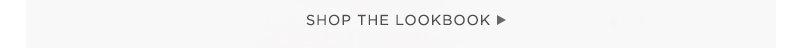 Shop the Lookbook.