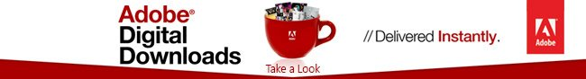 Adobe Digital Downloads. Delivered Instantly. Take a Look.
