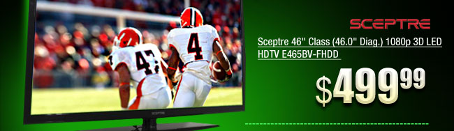 Sceptre 46 inch Class (46.0 inch Diag.) 1080p 3D LED HDTV E465BV-FHDD
