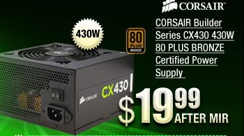 CORSAIR Builder Series CX430 430W 80 PLUS BRONZE Certified Power Supply