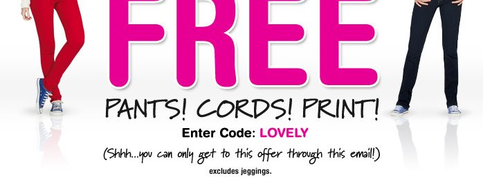 JEANS BUY 1, GET 1 FREE PANTS!  CORDS! PRINT!