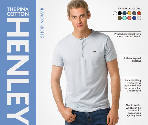 THE PIMA COTTON HENLEY. SHOP NOW