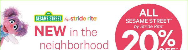 Sesame Street by stride rite. NEW in the neighborhood. ALL SESAME STREET by stride rite 20% OFF.